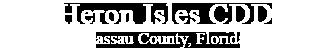 Heron Isles CDD Nassau County, Florida